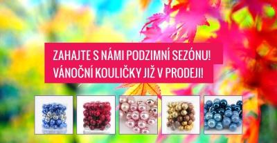 Zahajte s námi podzimní sezónu! Vánoční kouličky již v prodeji!